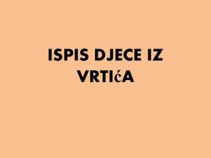 ISPIS DJECE IZ VRTIĆA